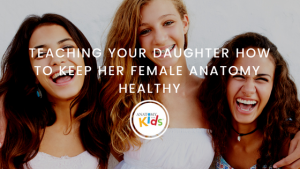 anatomy for kids, daughter, anatomy, healthy